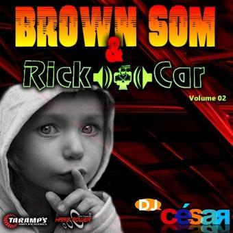 Brown Som e Rick Car - Volume 02