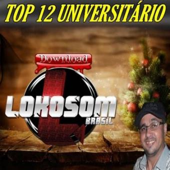 TOCA TOP 12 UNIVERSITÁRIO (320 KBPS)