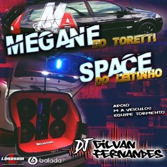Megane Do Toretti e Space Do Leitinho - DJ Gilvan Fernandes