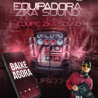 EQUIPADORA ZICA SOUND SP
