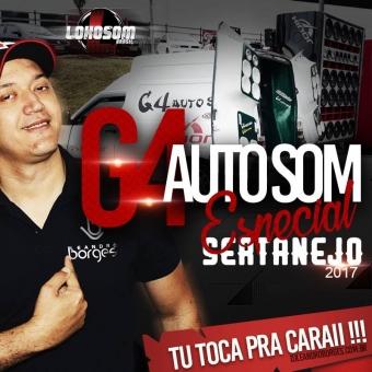 G4 AUTO SOM ESP. SERTANEJO 2017
