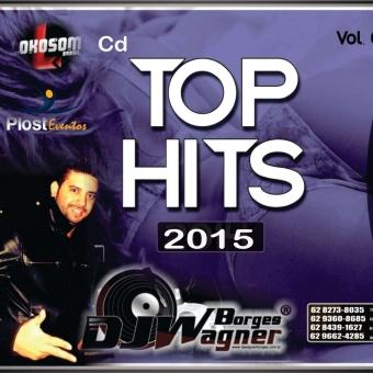 Top Hits Vol.05 Dj Wagner Borges Whatsap (62) 8439-1627