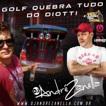 Golf quebra tudo do Diotti 2021