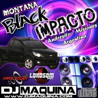 MONTANA BLACK IMPACTO VOL1