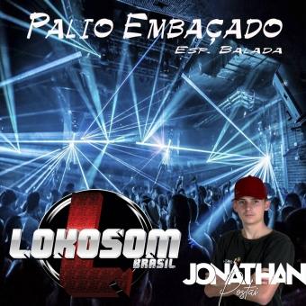 CD PALIO EMBAÇADO - DJ JONATHAN POSTAI VOL 1 2021