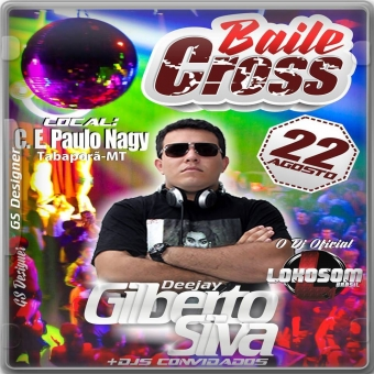 BAILE CROSS - TABAPORÃ-MT - DJ GILBERTO SILVA