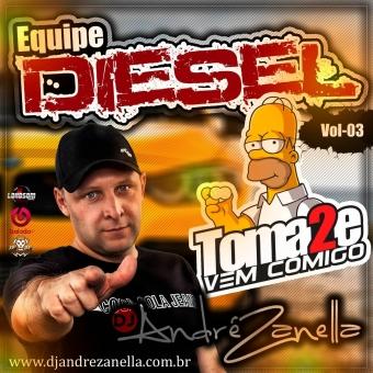 Equipe Diesel Volume 3 (ao vivo com falas)