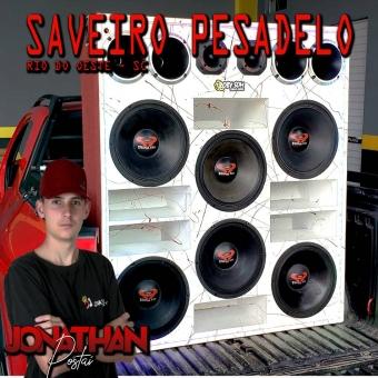 Saveiro Pesadelo - Mineiro - Dj Jonathan Postai vol 1 2021