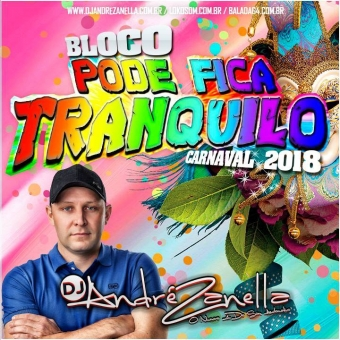 Pode Fica Tranquilo Carnaval 2018
