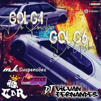 G4 Do Pomba e G6 do Gislon - DJ Gilvan Fernandes