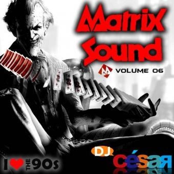 Matrix Sound Vol06 - Especial Anos 90