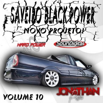 SAVEIRO BLACK POWER - VOL 10 DJ JONATHAN POSTAI 2020