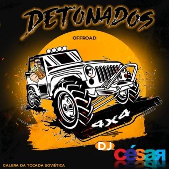 Equipe Detonados Off Road  - Sertanejo Remix