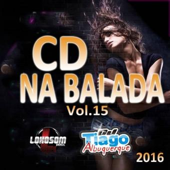 Na Balada Vol.15 - 2016 - Dj Tiago Albuquerque