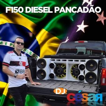 F150 Diesel Pancadão