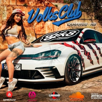 Dj k8 - Volks Club 2019