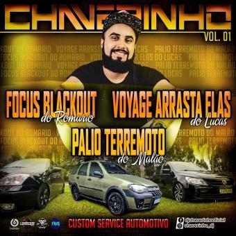 Focus Blackout Do Romario, Voyage Arrasta Elas Do Lucas e Palio Terremoto Do Malão Vol.1