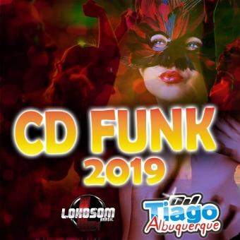 FUNK 2019 - DJ TIAGO ALBUQUERQUE