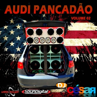 Audi Pancadão Volume 02 - Mala Aberta