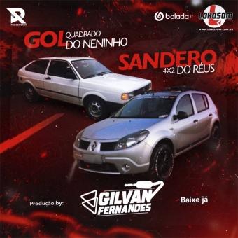 Sandero 4x2 do Réus e Gol Quadrado Do Neninho - DJ Gilvan Fernandes