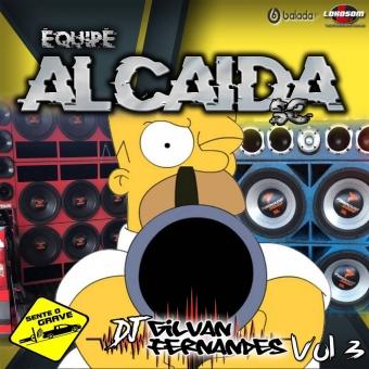 CD - Equipe Alcaida SC Volume 03 - DJ Gilvan Fernandes