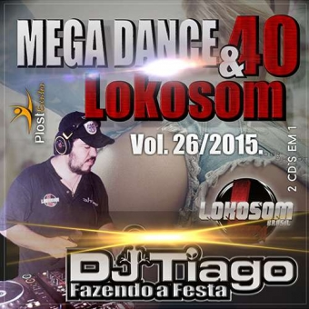 Mega Dance Vol.40 E Lokosom Vol.26 2015