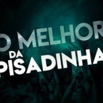 TOP 15 O MELHOR DA PISADINHA