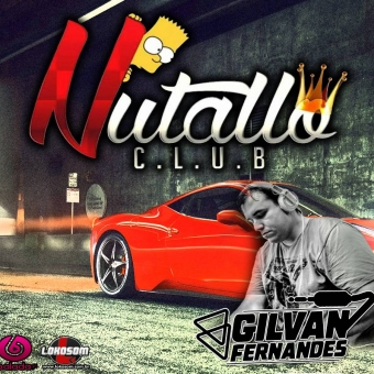 CD - Equipe Nutallo Club - DJGilvanFernandes