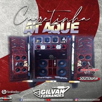 Carretinha Ataque - DJ Gilvan Fernandes