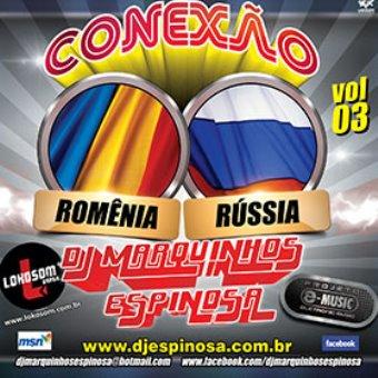Conexão Romênia Rússia Vol. 03 (novidades)