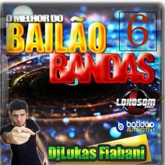Bailão E Bandas Volume 6