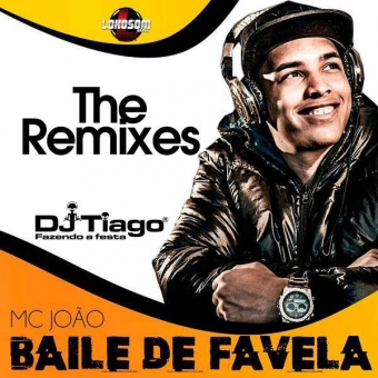 MC João - Baile De Favela The Remixes