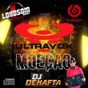 ULTRAVOX ESPECIAL MOECÃO VOL1 DJ DEHAFTA