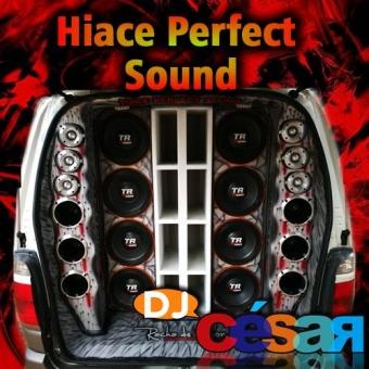 Hiace Perfct Sound