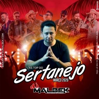 Baixar CD AS TOP DO SERTANEJO MARÇO 2020 - Dj Malbek