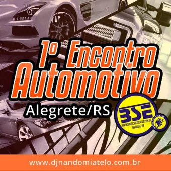 1º Encontro Automotivo de Alegrete/RS