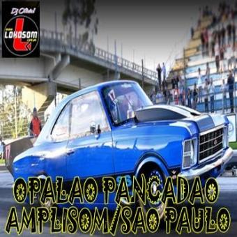 OPALÃO AMPLISOM PANCADÃO EDIÇÃO SAO PAULO