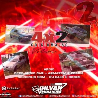 Equipe 4x2 Criciuma - Volume 02 - DJ Gilvan Fernandes
