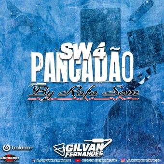 SW4 Pancadao - DJ Gilvan Fernandes