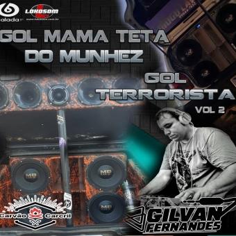 Gol MamaTeta e Gol Terrorista Vol 02
