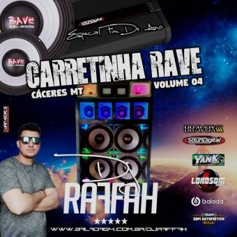 CARRETINHA RAVE VOLUME 4 - ESPECIAL HIP HOP GRAVAO