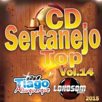 CD Sertanejo Top Vol.14 - 2015 - Dj Tiago Albuquerque
