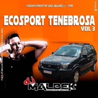 ECOSPORT TENEBROSA VOL3