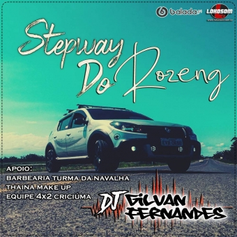 Stepway do Rozeng - DJ Gilvan Fernandes