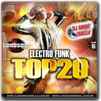 Elextrofunk Top 20 Volume 15