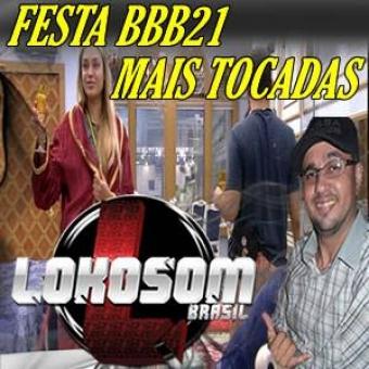 FESTA BBB21 MAIS TOCADAS