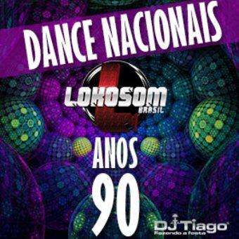 Lokosom Dance Nacionais Remix Anos 90