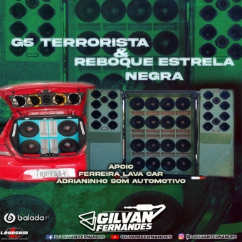 G5 Terrorista e Reboque Estrela Negra