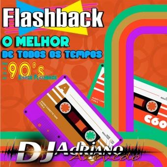 FLASH BACK O MELHOR DE TODOS OS TEMPOS
