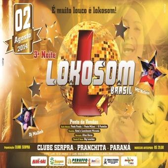 3ª Noite Lokosom Pranchita - Pr